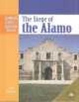 The Siege of the Alamo (Hardcover, illustrated edition): Janet Riehecky