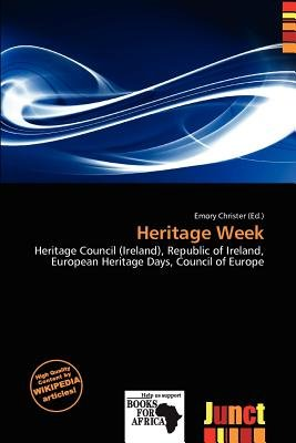 Heritage Week (Paperback): Emory Christer