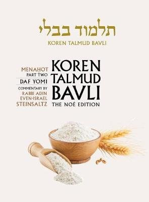 Koren Talmud Bavli, Noe Edition, Vol 36 - Menahot Part 2, Hebrew/English, Daf Yomi B&w (Hardcover): Adin Steinsaltz