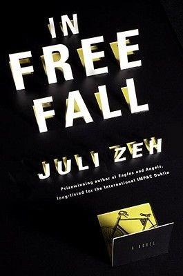 In Free Fall (English, German, Hardcover, In the Us): Juli Zeh