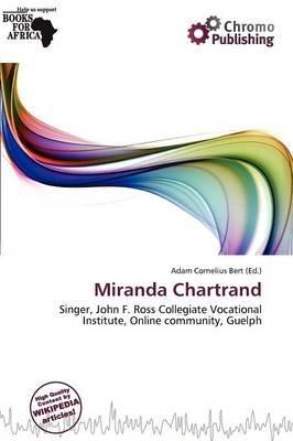 Miranda Chartrand (Paperback): Adam Cornelius Bert