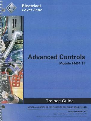 26407-11 Advanced Controls Trainee Guide (Paperback): Nccer