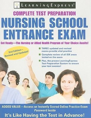 Nursing School Entrance Exam - Your Guide to Passing the Test (Paperback, 2nd): Learning Express LLC
