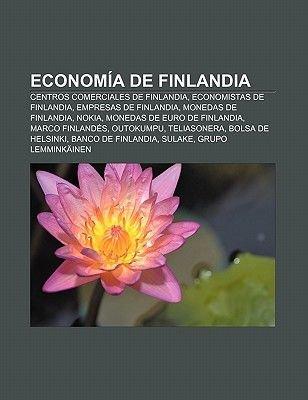 Economia de Finlandia - Centros Comerciales de Finlandia, Economistas de Finlandia, Empresas de Finlandia, Monedas de...