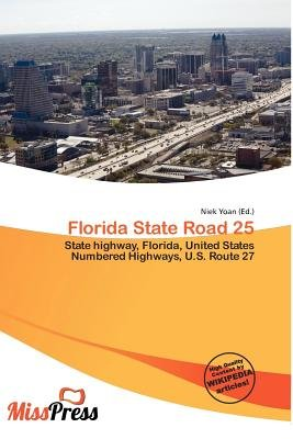 Florida State Road 25 (Paperback): Niek Yoan