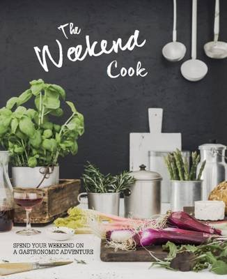 The Weekend Cook (Hardcover):