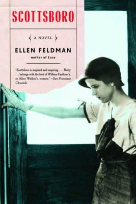 Scottsboro - A Novel (Paperback): Ellen Feldman