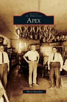 Apex (Hardcover): Sherry Monahan