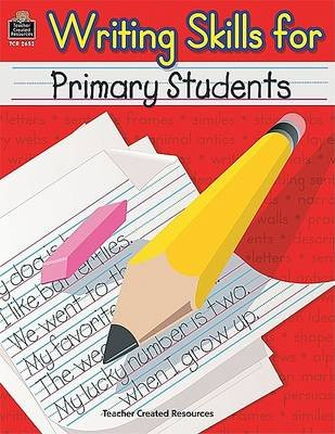 Writing Skills for Primary Students (Paperback): Mary Rosenberg