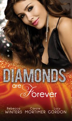 Diamonds are Forever - The Royal Marriage Arrangement / the Diamond Bride / the Diamond Dad (Electronic book text, ePub First...