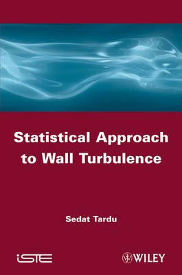 Statistical Approach to Wall Turbulence (Hardcover, 11th): Sedat Tardu