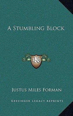 A Stumbling Block (Hardcover): Justus Miles Forman