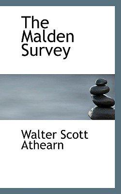 The Malden Survey (Paperback): Walter Scott Athearn