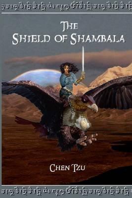 The Shield of Shambala (Electronic book text): Chen Tzu