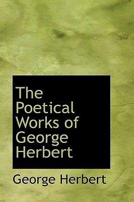The Poetical Works of George Herbert (Hardcover): George Herbert