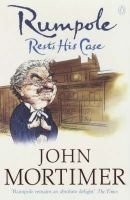 Rumpole Rests His Case (Paperback, New edition): John Mortimer