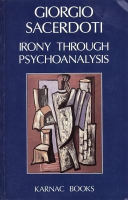 Irony Through Psychoanalysis (Electronic book text): Giorgio Sacerdoti
