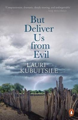 But Deliver Us From Evil (Paperback): Lauri Kubuitsile