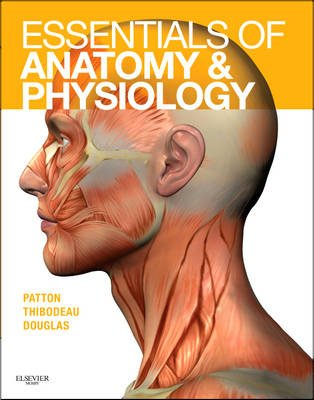 Essentials of Anatomy and Physiology - Text and Anatomy and Physiology Online Course (Access Code) (Hardcover): Kevin T....