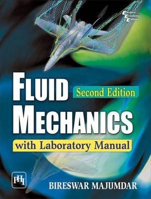 Fluid Mechanics with Laboratory Manual (Paperback, 2nd