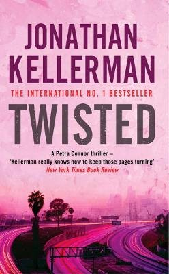 Twisted (Electronic book text, Digital original): Jonathan Kellerman