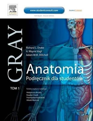 Anatomia. Podr Cznik Dla Studentow. Gray. Tom 1 (Polish, Electronic book text): Richard Drake