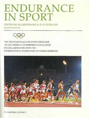 The Encyclopaedia of Sports Medicine: An IOC Medical Commission Publication, Endurance in Sport (Electronic book text, 2nd...