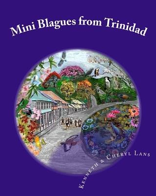 Mini Blagues from Trinidad (Paperback): Kenneth Lans, Cheryl Lans