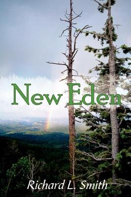 New Eden (Electronic book text): Richard L. Smith
