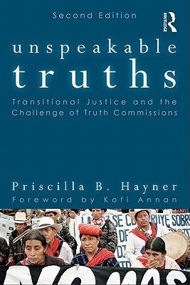 Unspeakable Truths 2e (Electronic book text, 2nd): Priscilla B Hayner