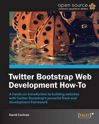 Twitter Bootstrap Web Development How-to (Paperback): David Cochran