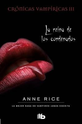 La Reina de Los Condenados (English, Spanish, Hardcover): Anne Rice