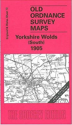 Yorkshire Wolds (South) 1905 - One Inch Sheet 072 (Sheet map, folded, Facsimile Of 1905 Ed): David Neave, Susan Neave