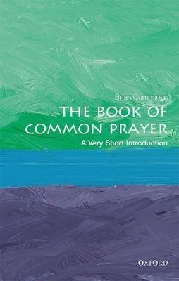 The Book of Common Prayer: A Very Short Introduction (Paperback): Brian Cummings