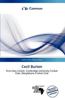 Cecil Burton (Paperback): Stefanu Elias Aloysius