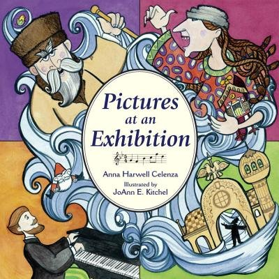 Pictures at an Exhibition (Hardcover, Library binding): Anna Harwell Celenza