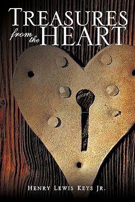 Treasures from the Heart (Paperback): Henry Lewis Keys Jr