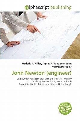 John Newton (Engineer) (Paperback): Frederic P. Miller, Agnes F. Vandome, John McBrewster