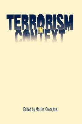 Terrorism in Context (Paperback, New): Martha Crenshaw