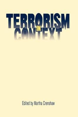 Terrorism in Context (Paperback, New): Martha Crenshaw