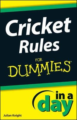 Cricket Rules In A Day For Dummies Electronic Book Text
