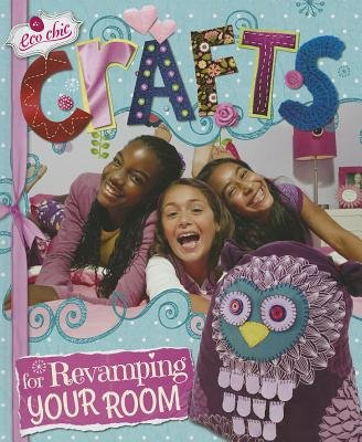 Crafts for Revamping Your Room (Hardcover): Susannah Blake
