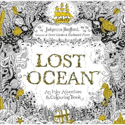 Lost Ocean - An Inky Adventure & Colouring Book (Paperback): Johanna Basford