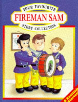 Your Favourite Fireman Sam Story Collection, No.2 (Hardcover): Rob Lee, Caroline Hill- Trevor