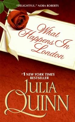What Happens in London (Electronic book text): Julia Quinn