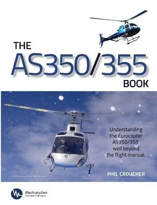 The as 350/355 Book (Paperback): Phil Croucher