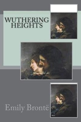 Wuthering Heights (Paperback): Emily Bronte