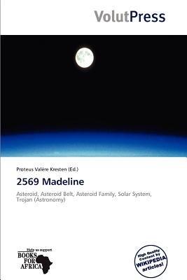 2569 Madeline (Paperback): Proteus Val Re Kresten