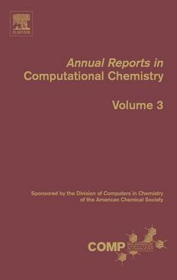 Annual Reports in Computational Chemistry (Electronic book text): David C. Spellmeyer, Ralph Wheeler