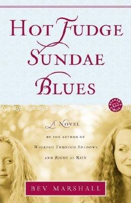 Hot Fudge Sundae Blues (Electronic book text): Bev Marshall